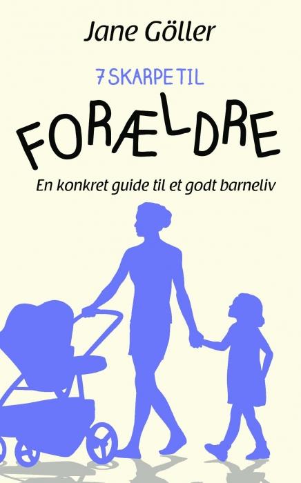 Image of   7 skarpe til FORÆLDRE (Bog)