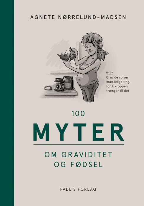 Image of   100 myter om graviditet og fødsel (Bog)