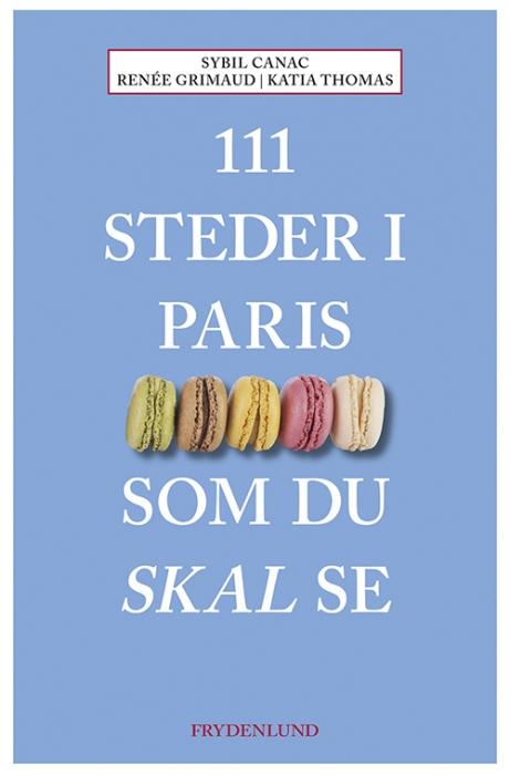 Image of   111 steder i Paris som du skal se (Bog)