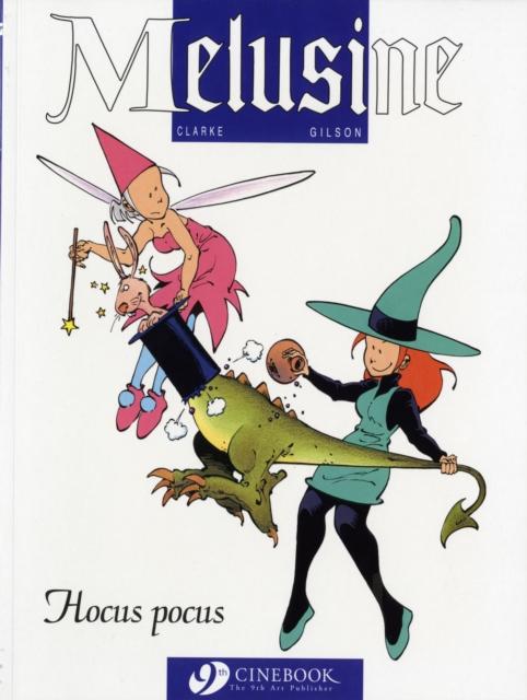 Melusine Vol.1: Hocus Pocus af Gilson som bog, paperback hos tales.dk
