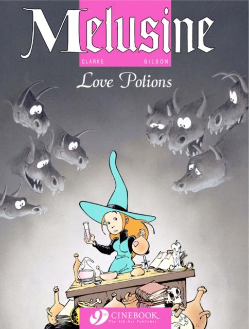 Melusine Vol.4: Love Potions af Gilson som bog, paperback hos tales.dk