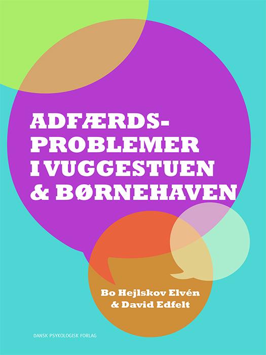 Image of   Adfærdsproblemer i vuggestuen & børnehaven (Bog)
