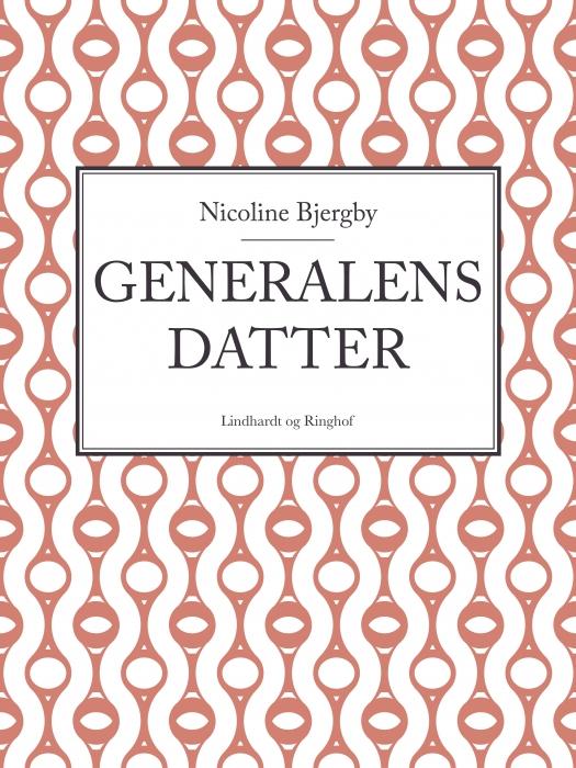 Generalens datter (E-bog)