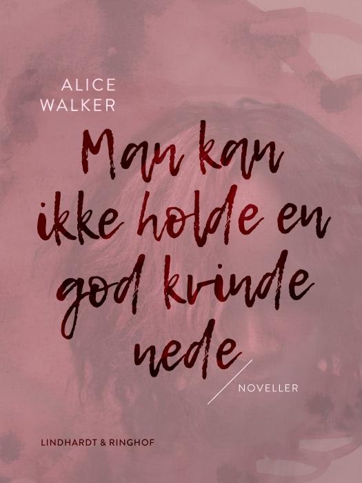 Image of   Man kan ikke holde en god kvinde nede (Lydbog)