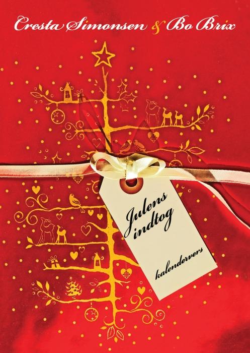 Julens indtog - En julekalender i poesiens tegn (Bog)