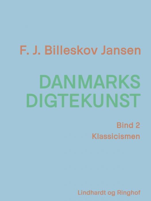Image of   Danmarks digtekunst bind 2: Klassicismen (E-bog)