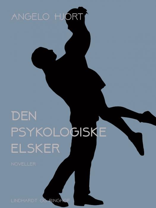 Image of Den psykologiske elsker: historier (Bog)