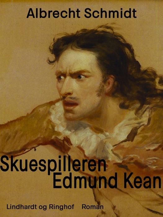 Image of Skuespilleren Edmund Kean (Bog)