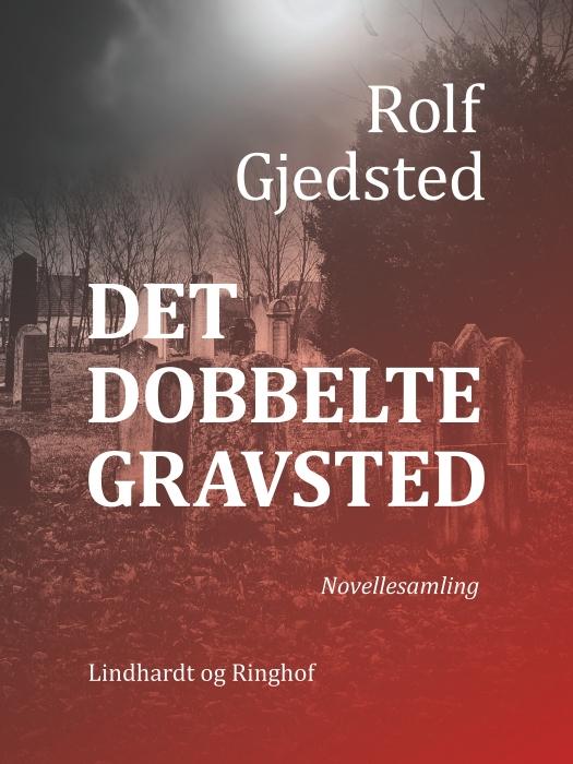 Image of   Det dobbelte gravsted (Lydbog)