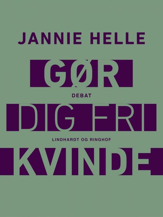 Image of   Gør dig fri kvinde (Lydbog)