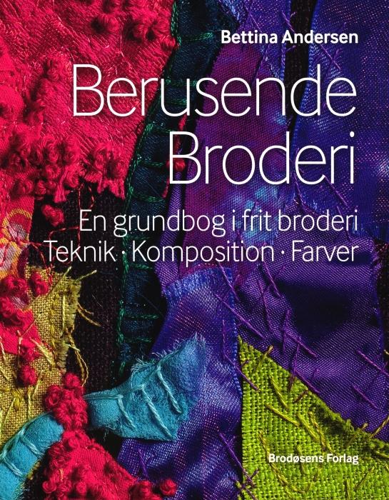 Image of   Berusende Broderi (Bog)
