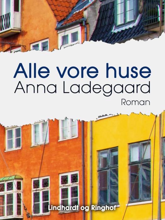 Image of Alle vore huse (Bog)