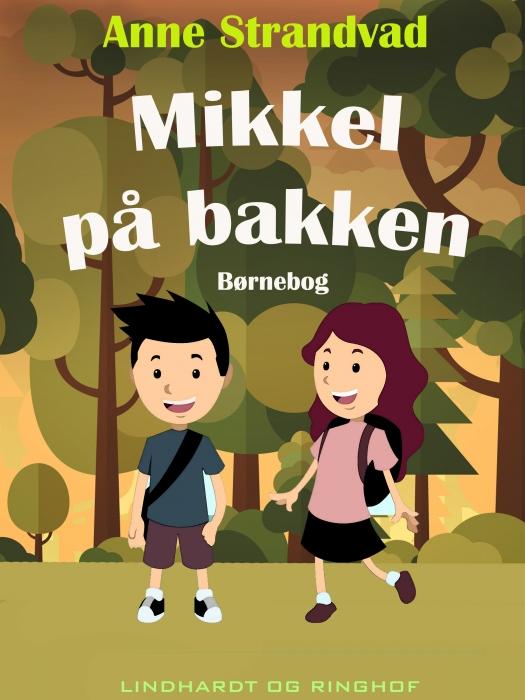 Image of Mikkel på bakken (Bog)