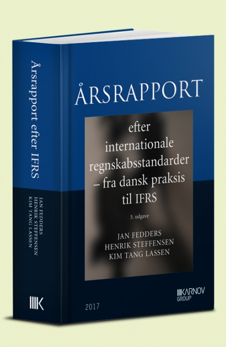 Image of   Årsrapport efter internationale regnskabsstandarder - Fra dansk praksis til IFRS (Bog)