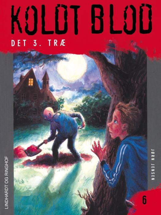 Koldt blod 6 - Det 3. træ (Lydbog)