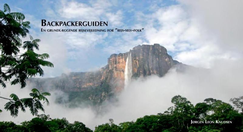 Image of   Backpackerguiden - En grundlæggende rejsevejledning for 'rejs-selv-folk' (E-bog)