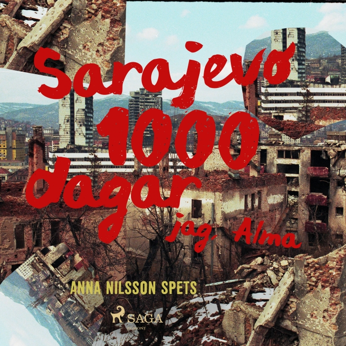 Image of Sarajevo 1000 dagar - jag Alma (Lydbog)