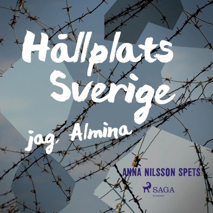 Image of Hållplats Sverige - jag, Almina (Lydbog)