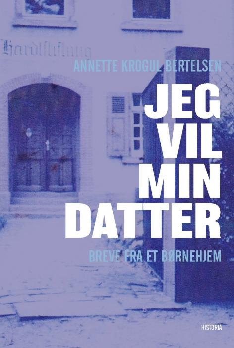 Image of Jeg vil min datter (Bog)