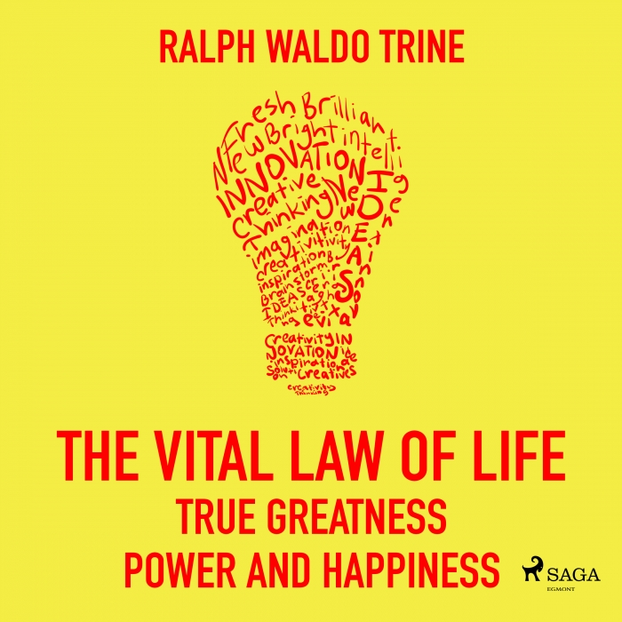 The Vital Law Of Life True Greatness Power and Happiness (Lydbog)
