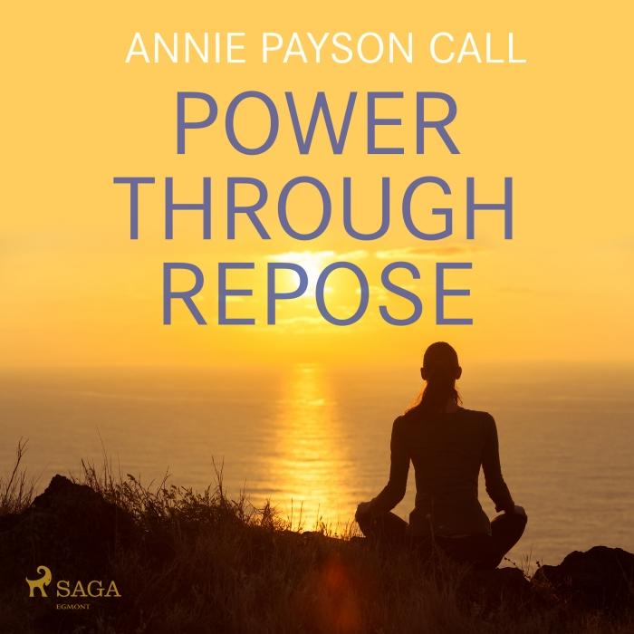 Image of Power Through Repose (Lydbog)