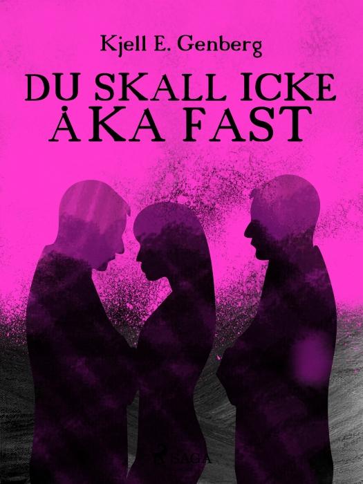 Image of   Du skall icke åka fast (E-bog)