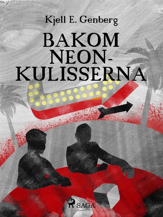 Image of   Bakom neonkulisserna (E-bog)