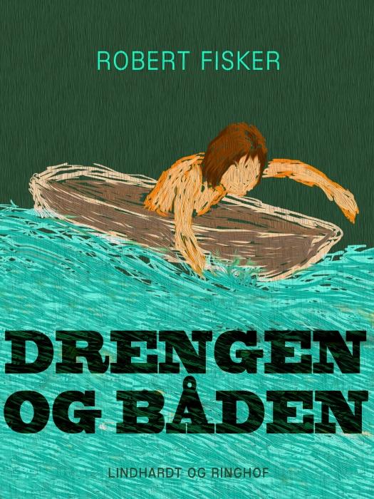 Drengen og båden (E-bog)