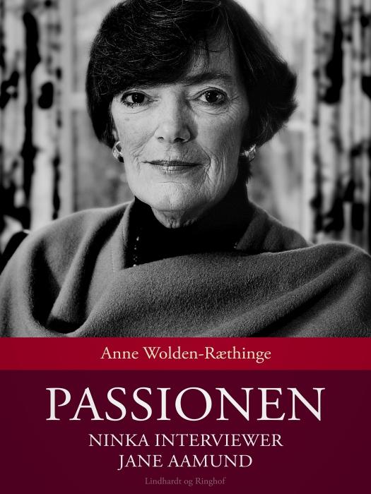 Image of Passionen: Ninka interviewer Jane Aamund (E-bog)