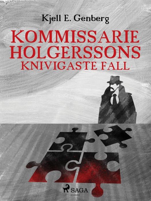 Kommissarie Holgerssons knivigaste fall (E-bog)