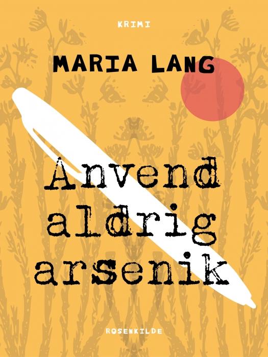 Image of   Anvend aldrig arsenik (E-bog)