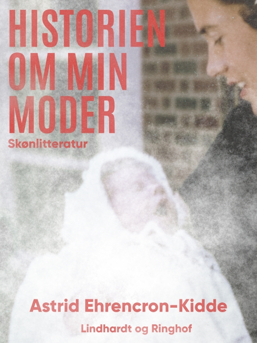Historien om min moder (E-bog)