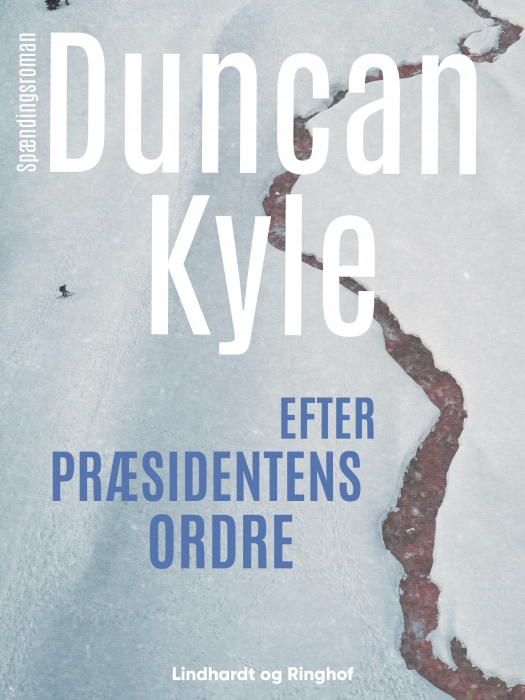 Efter præsidentens ordre (E-bog)