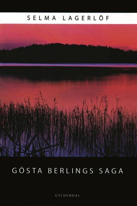 Gösta Berlings Saga (E-bog)