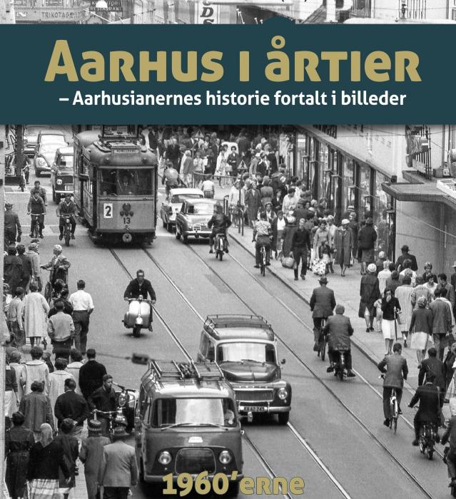 Image of   Aarhus i årtier - 60erne (Bog)