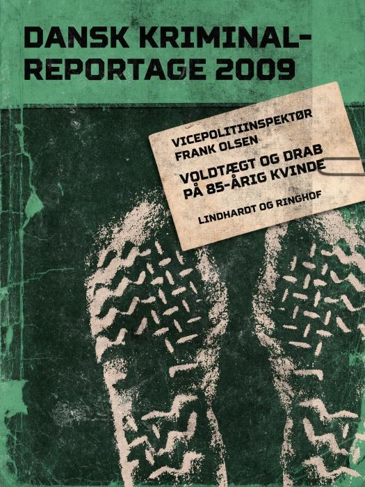 Image of   Voldtægt og drab på 85-årig kvinde (Lydbog)