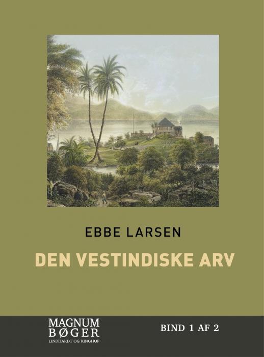 Image of   Den vestindiske arv (storskrift) (Bog)