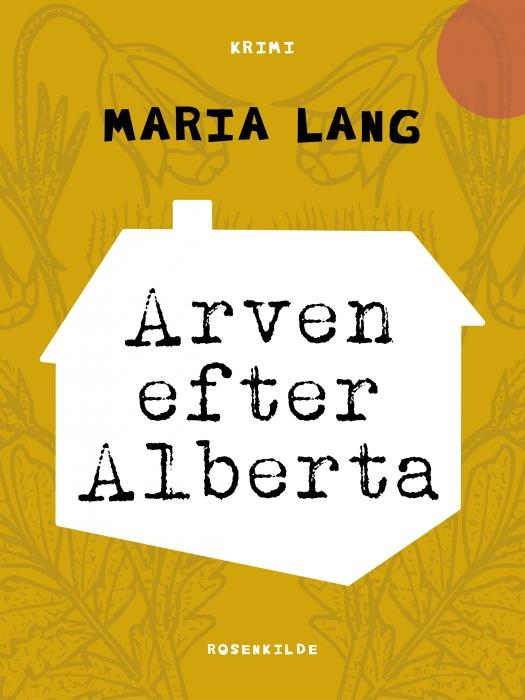 Image of   Arven efter Alberta (E-bog)