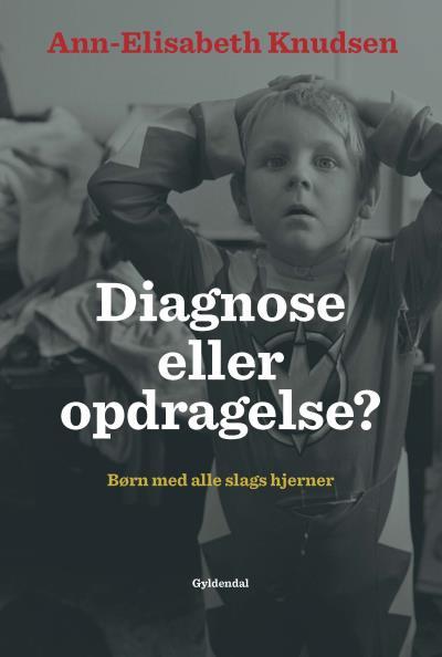 Image of Diagnose eller opdragelse (Lydbog)