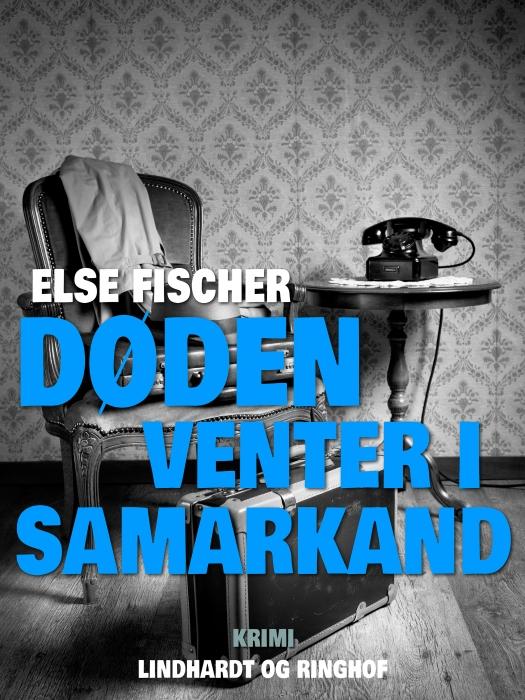 Image of   Døden venter i Samarkand (E-bog)