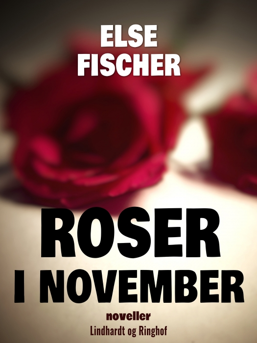 Image of   Roser i november (E-bog)