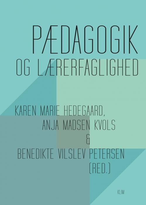 Image of Pædagogik og lærerfaglighed (E-bog)