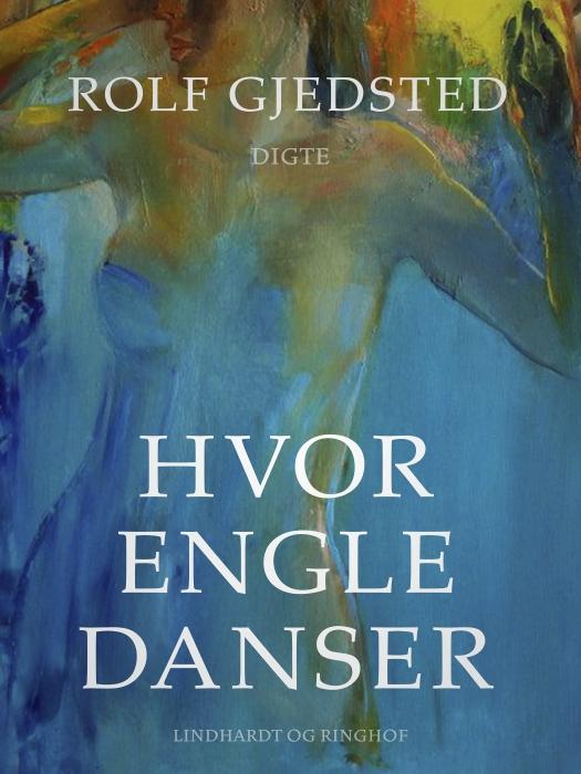Hvor engle danser (E-bog)