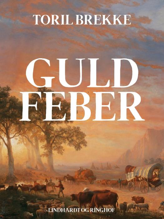 Guldfeber (E-bog)
