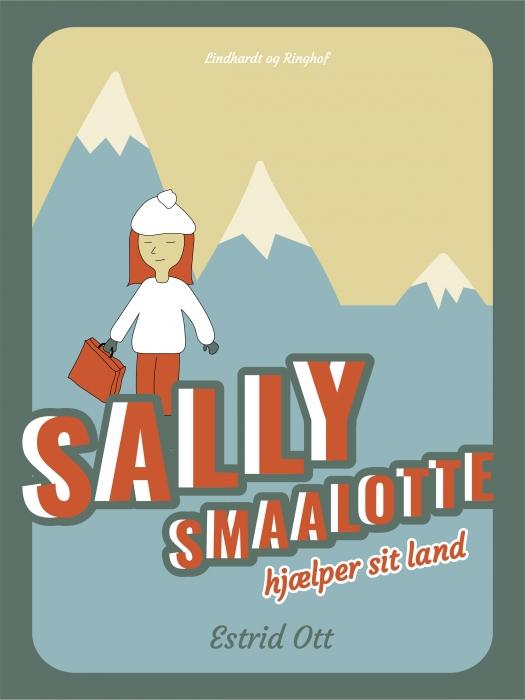 Image of   Sally Smaalotte hjælper sit Land (E-bog)