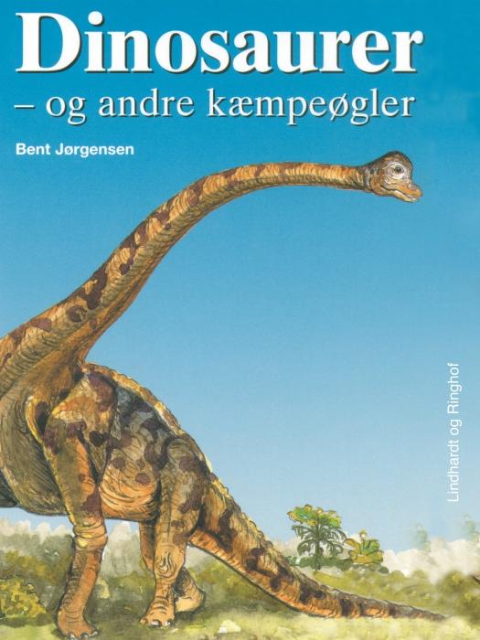 Dinosaurer - og andre kæmpeøgler (E-bog)