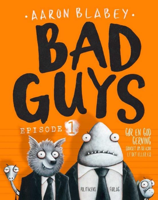 Image of Bad Guys 1 (Bog)