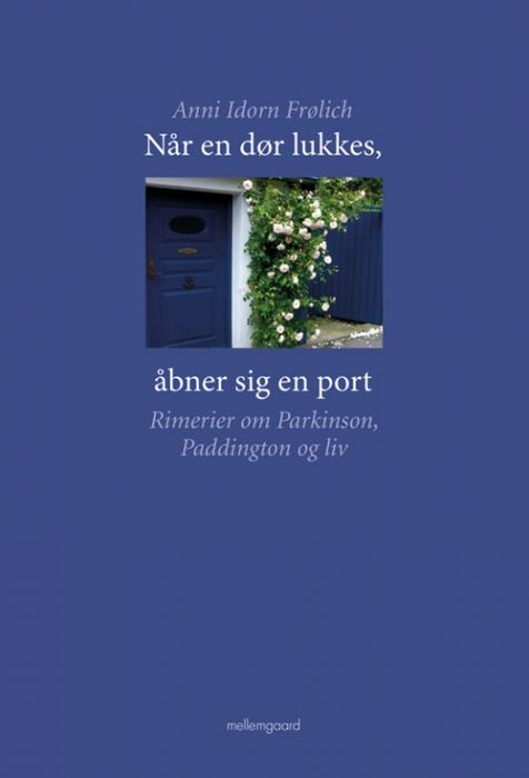 Image of Når en dør lukkes, åbner sig en port (Bog)