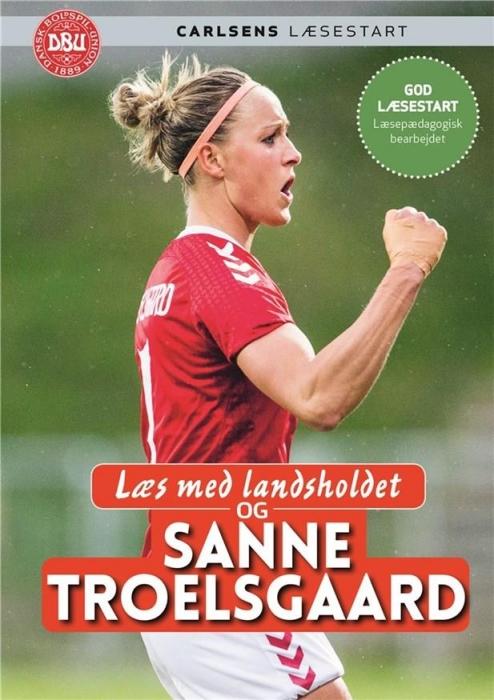 Image of   Læs med landsholdet - og Sanne Troelsgaard (Bog)