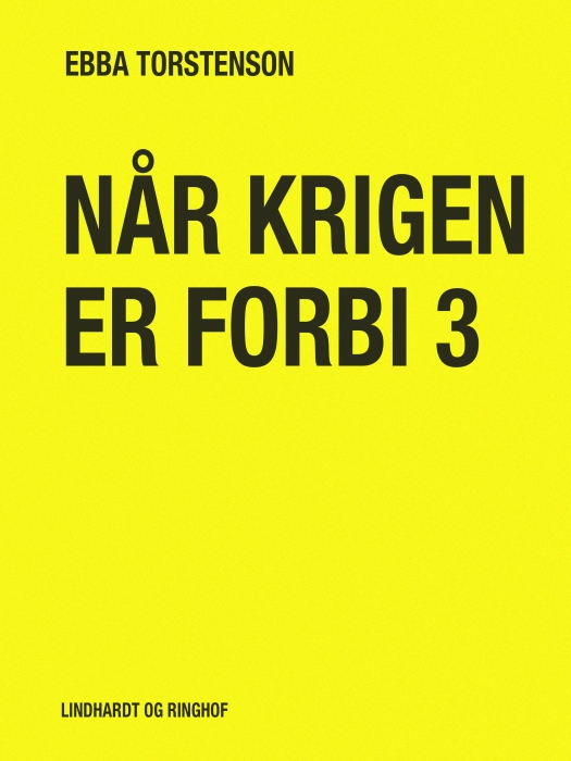 Image of   Når krigen er forbi 3 (Bog)